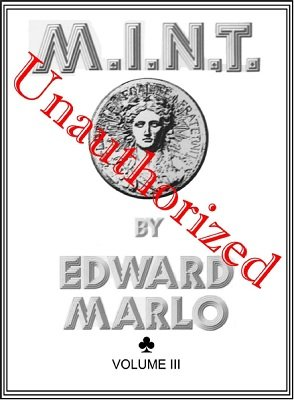 MINT III Unauthorized by Edward Marlo & Wesley James (PDF Download)
