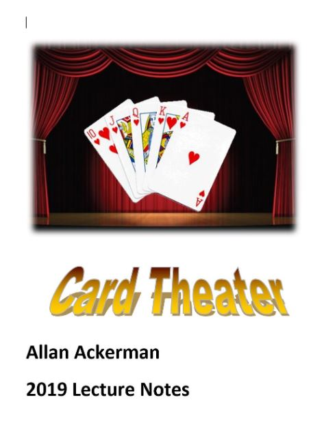 Allan Ackerman - Card Theater - 2019 Lecture Notes (PDF Download)