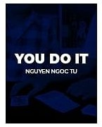 You Do It (Download Bundle) by Ngoc Tu and Creative Artists