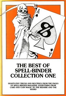 The Best of Spell-Binder Collection One by Stephen Tucker (PDF Download)