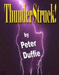 ThunderStruck By Peter Duffie