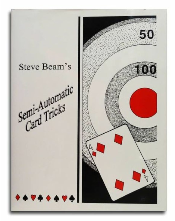 Semi-Automatic Card Tricks vols (3-10) By Steve Beam PDF ebooks