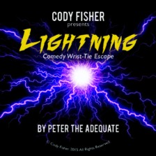 Lightning (Comedy Wrist Tie Escape) by Cody Fisher