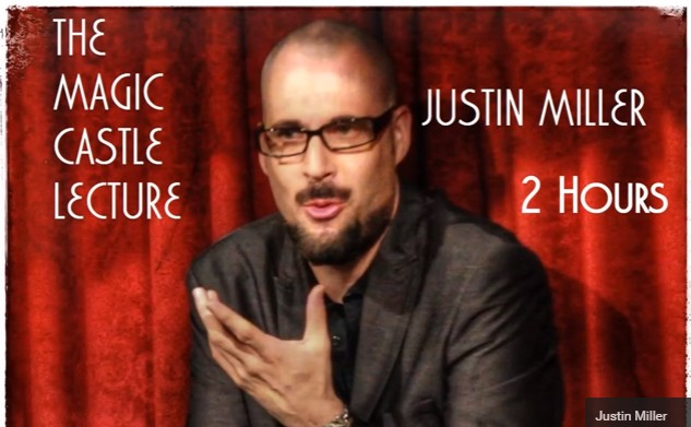Justin Miller's Magic Castle Act Lecture
