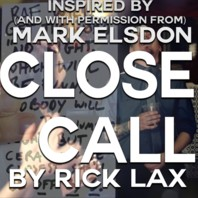 Close Call by Rick Lax (Instant Download)