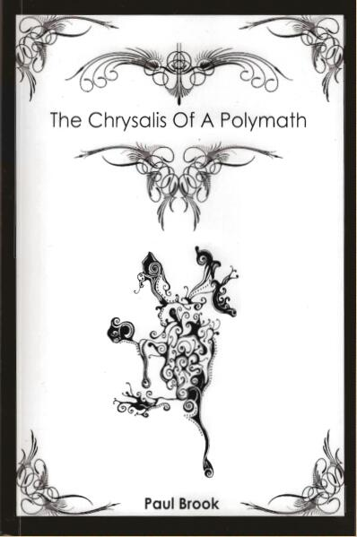 Paul Brook - The Chrysalis of a Polymath