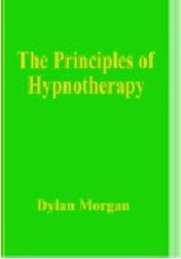 Dylan Morgan - The Principles of Hypnotherapy