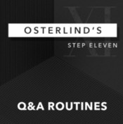 Osterlind's 13 Steps: Step 11: Q&A Routines by Richard Osterlind