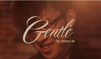 Gentle by Danny Ho (VE MA) DVD download
