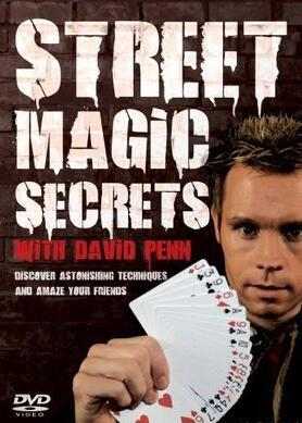 Street Magic Secrets by David Penn