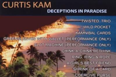 Curtis Kam - Deceptions in Paradise