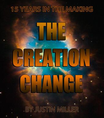The Creation Change by Justin Miller (Video Download)