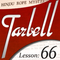Tarbell 66: Tarbell Hindu Rope Mysteries (Instant Download)