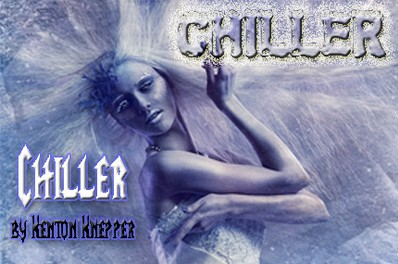 Kenton Knepper - Chiller