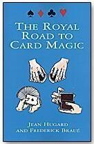 Jean Hugard & Frederick Braue - The Royal Road to Card Magic