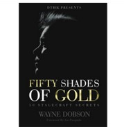 50 SHADES OF GOLD - 50 Stagecraft Secrets by Wayne Dobson PDF