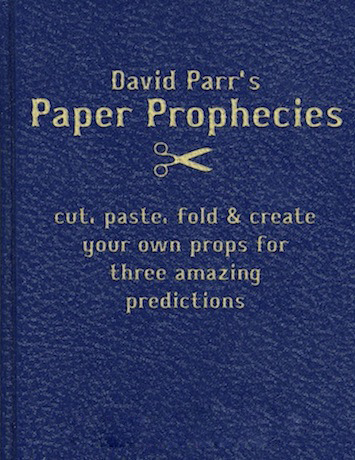 Paper Prophecies by David Parr PDF