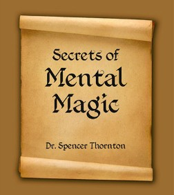 Secrets of Mental Magic By Spencer Thornton