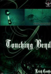 Erick Castle - Touching Bend