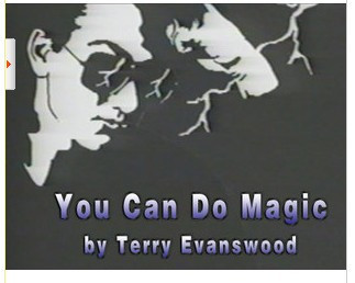 Terry Evanswood - You Can Do Magic