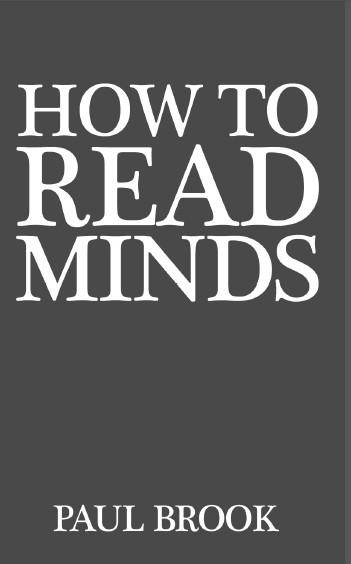 Paul Brook How to Read Minds