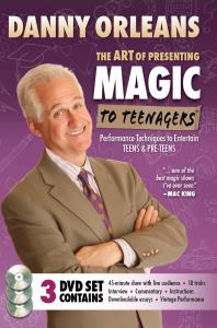 The Art of Presenting Magic to Teenagers (3 Vols Set) by Danny Orleans (video download)