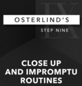 Osterlind's 13 Steps: 9: Close Up and Impromptu Routines by Richard Osterlind