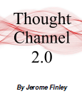 Jerome Finley - Thought Channel 2.0