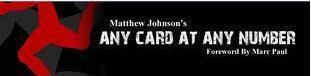 Matthew Johnson - Any Card At Any Number