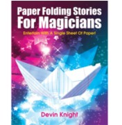 Devin Knight - Paper Folding Stories for Magicians PDF