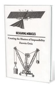 Darwin Ortiz - Designing Miracles (PDF Download)