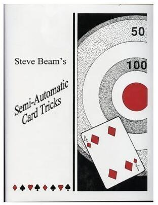Semi-Automatic Card Tricks vol 1-2 By Steve Beam