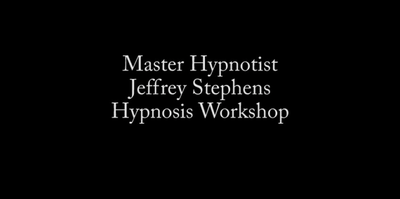 Jeffrey Stephens - Weekend Hypnosis Workshop