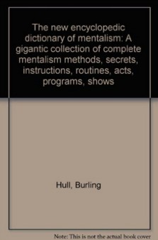 Burling Hull - The New Encyclopedic Dictionary Of Mentalism Vol3