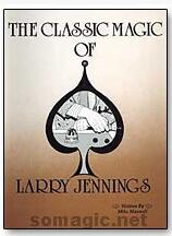 Larry Jennings - The Classic Magic of Larry Jennings
