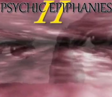 Psychic Epiphanies Volume Two by John Riggs