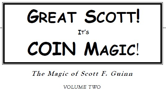 Scott F. Guinn - It's Coin Magic