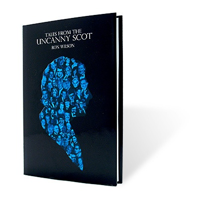 Tales from the Uncanny Scot by Ron Wilson