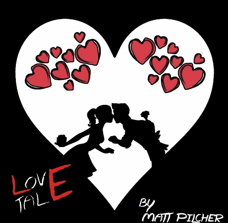 Love Tale by Matt Pilcher