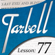 Tarbell 77: X-Ray Eyes and Blindfold Effects