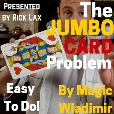 Magic Wladimir - Jumbo Card Problem