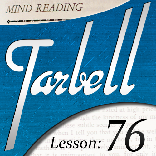 Tarbell 76: Mind Reading Mysteries Part 2