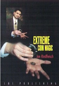 Joe Rindfleisch - Extreme Coin Magic