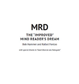 The Improved Mind Reader's Dream By Bob Hummer and Rafael Fontao