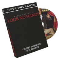 Look No Hands by Wayne Dobson and RSVP Magic