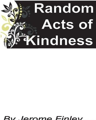 Jerome Finley - Random Acts of Kindness