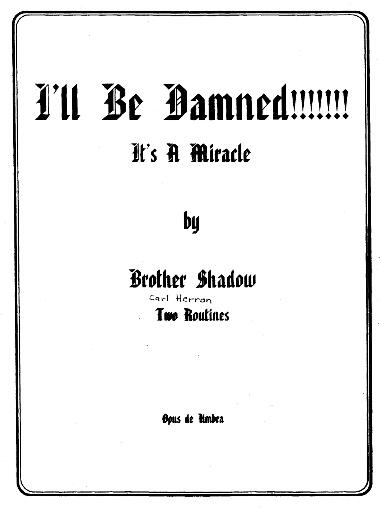 Brother Shadow - I'll Be Damned !!!!!