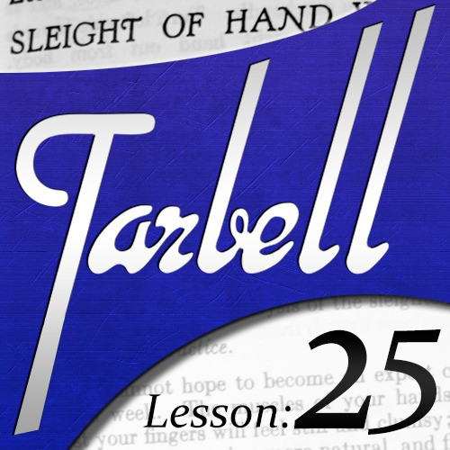 Dan Harlan - tarbell 25: Sleight of Hand with Cards