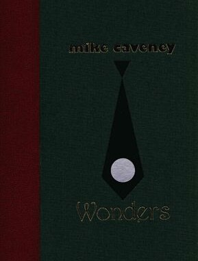 Mike Caveney - Wonders