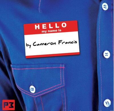 Cameron Francis - Hello My Name Is